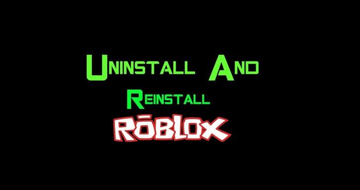Reinstall roblox